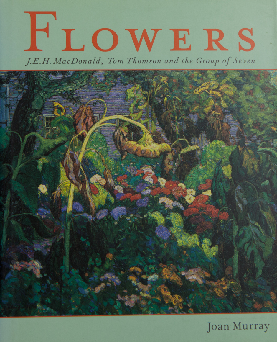 Flowers: J.E.H. MacDonald, Tom Thomson and the Group of Seven (2002)