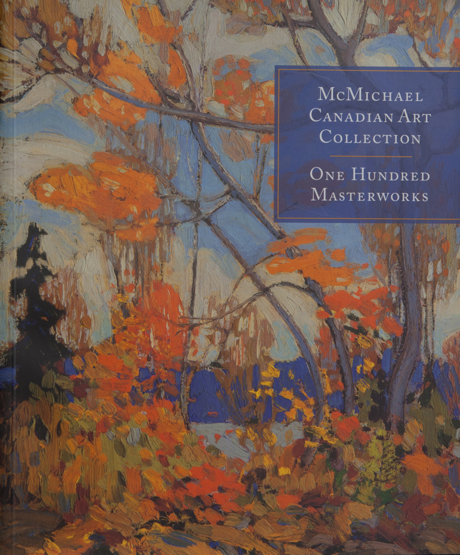 McMichael Canadian Art Collection: One Hundred Masterworks (2006)